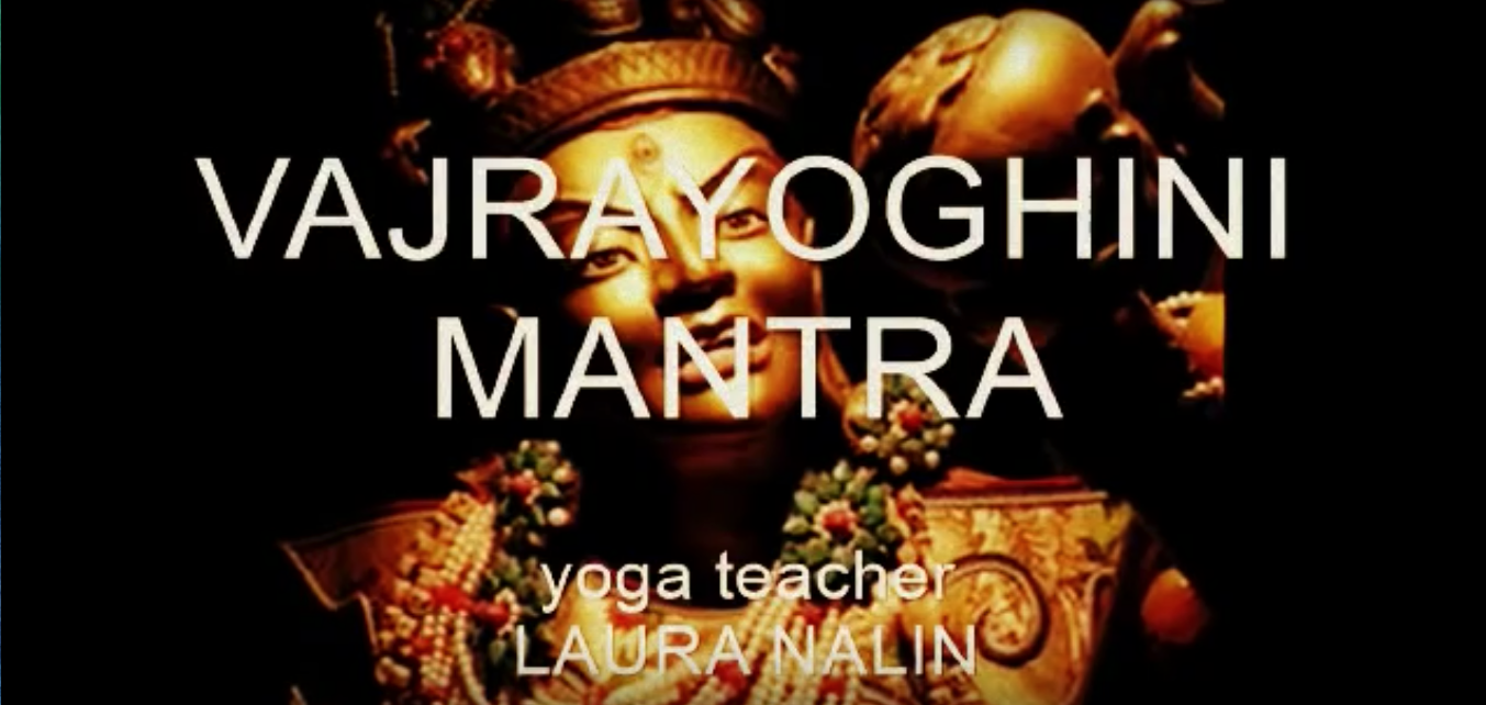 VAJRAYOGHINI MANTRA